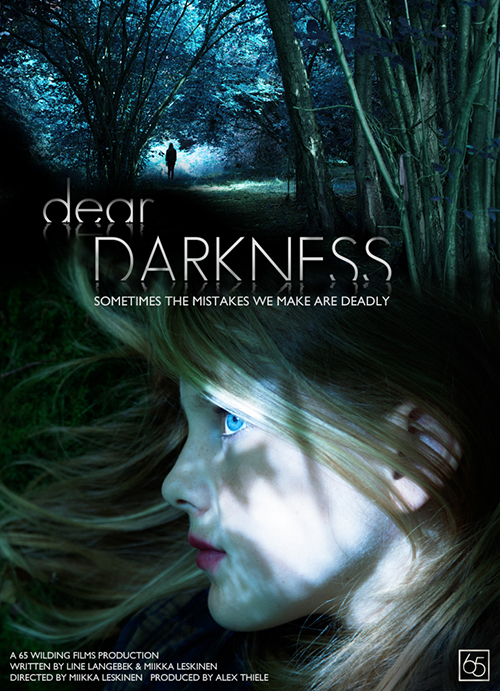 Dear Darkness - Feature Film